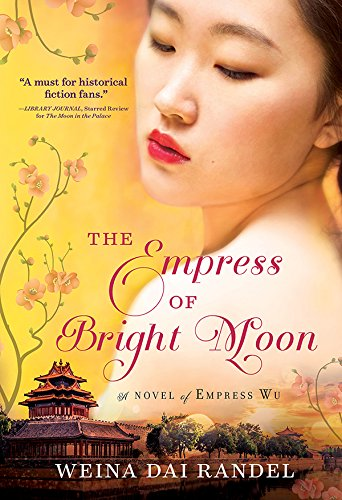 The Empress Of Bright Moon Historical Novel Society