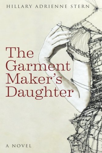 The Garment Makers Daughter Historical Novel Society