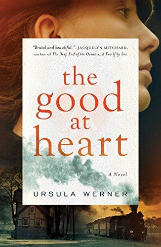 The Good At Heart Historical Novel Society