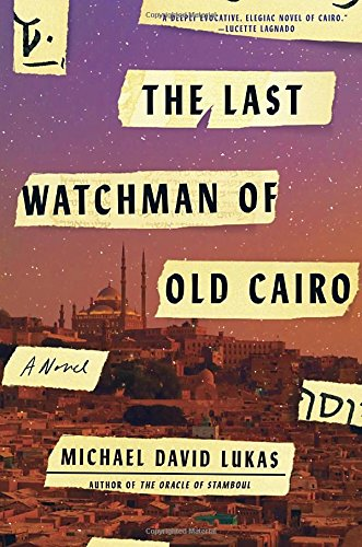 The Last Watchman of Old Cairo - Historical Novel Society