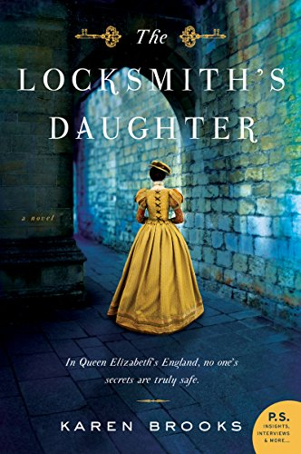 The Locksmith S Daughter Historical Novel Society