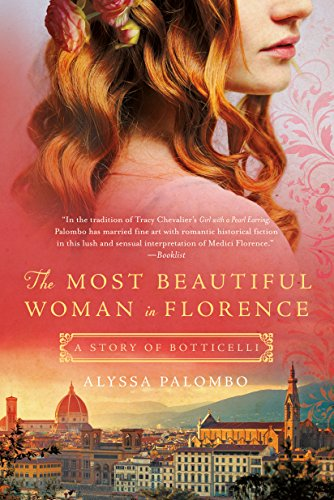 The Most Beautiful Woman In Florence Historical Novel Society