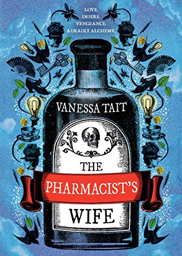 The Pharmacist's Wife - Historical Novel Society