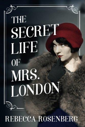 The Secret Life Of Mrs London Historical Novel Society