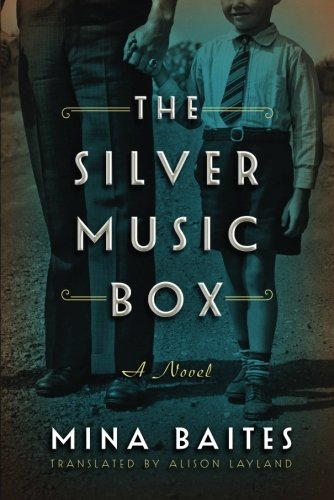 The Silver Music Box Historical Novel Society