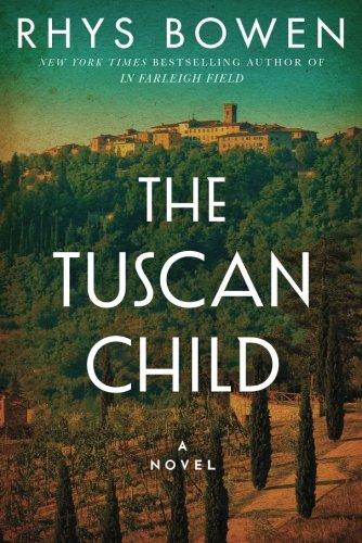 The Tuscan Child Historical Novel Society