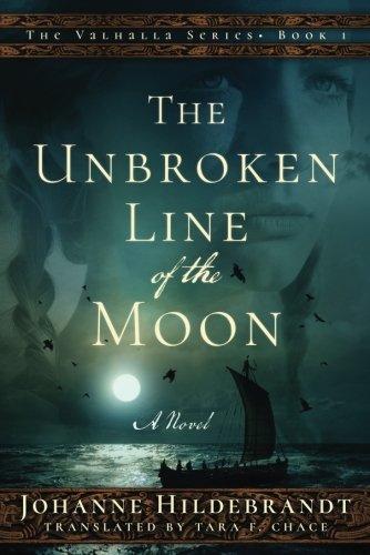 The Unbroken Line Of The Moon Historical Novel Society