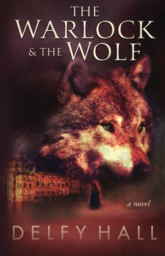 d6a8389a2e4e2 The Warlock and the Wolf: (The Naturalist, Book 1) - Historical ...