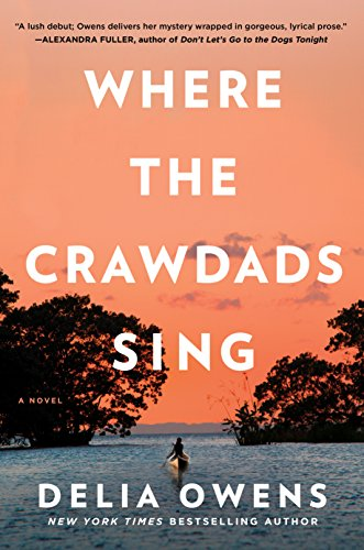 Where The Crawdads Sing Historical Novel Society