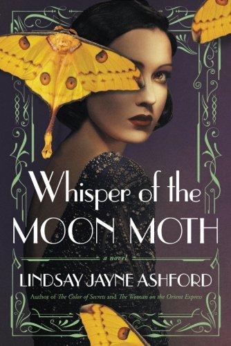 Whisper Of The Moon Moth Historical Novel Society