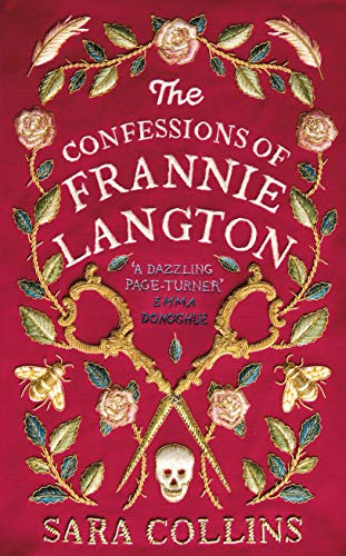 The Confessions of Frannie Langton - Historical Novel Society