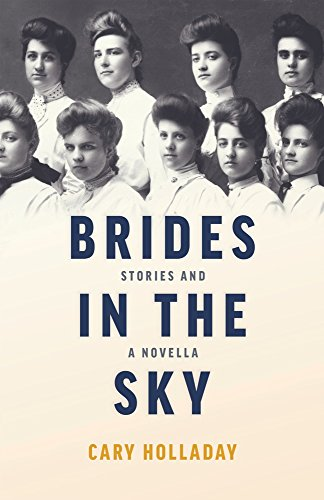 Brides in the Sky: Stories and a Novella - Historical Novel Society