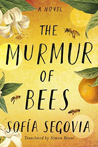 The Murmur of Bees - Historical Novel Society