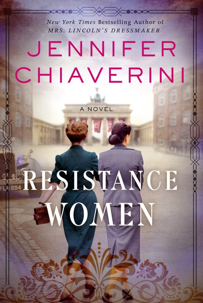 f19cd846da Silence and Spotlight: The Extremes of Activity in Resistance Women by  Jennifer Chiaverini