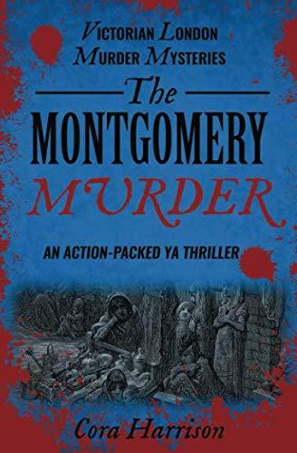The Montgomery Murder (Victorian London Murder Mysteries